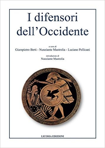 I  difensori dell'Occidente 1. Introduzione di Nunziante Mastrolia