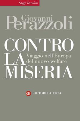 Un Viaggio Nel Welfare Europeo: la cittadinanza, il lavoro (produttivo), il reddito