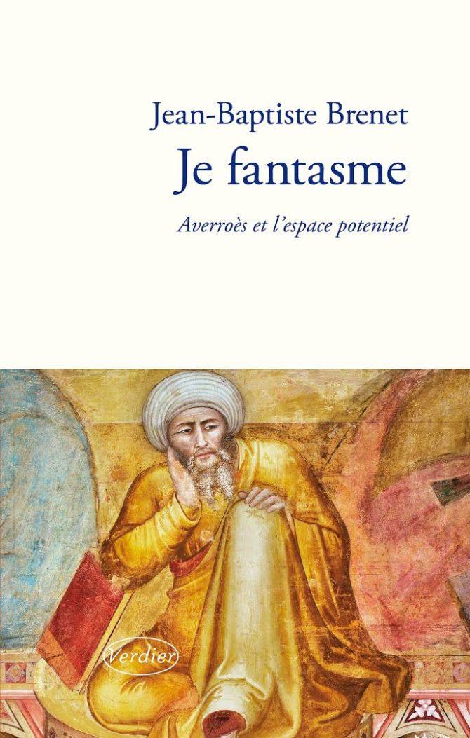 Je fantasme, Averroès et l'espace potentiel