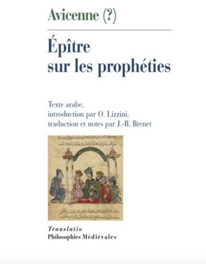 Olga Lucia Lizzini, Jean-Baptiste Brenet AVICENNE (?), Épître sur les prophéties