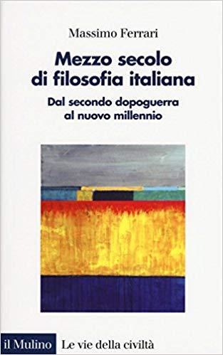 """Niccolò Parise intervista Massimo Ferrari sul suo libro """"Mezzo secolo di filosofia italiana""""."""