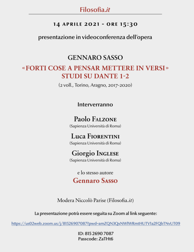 """Giorgio Inglese, Luca Fiorentini e Paolo Falzone presentano """"'Forti cose a pensar mettere in versi'. Studi su Dante"""" di Gennaro Sasso"""
